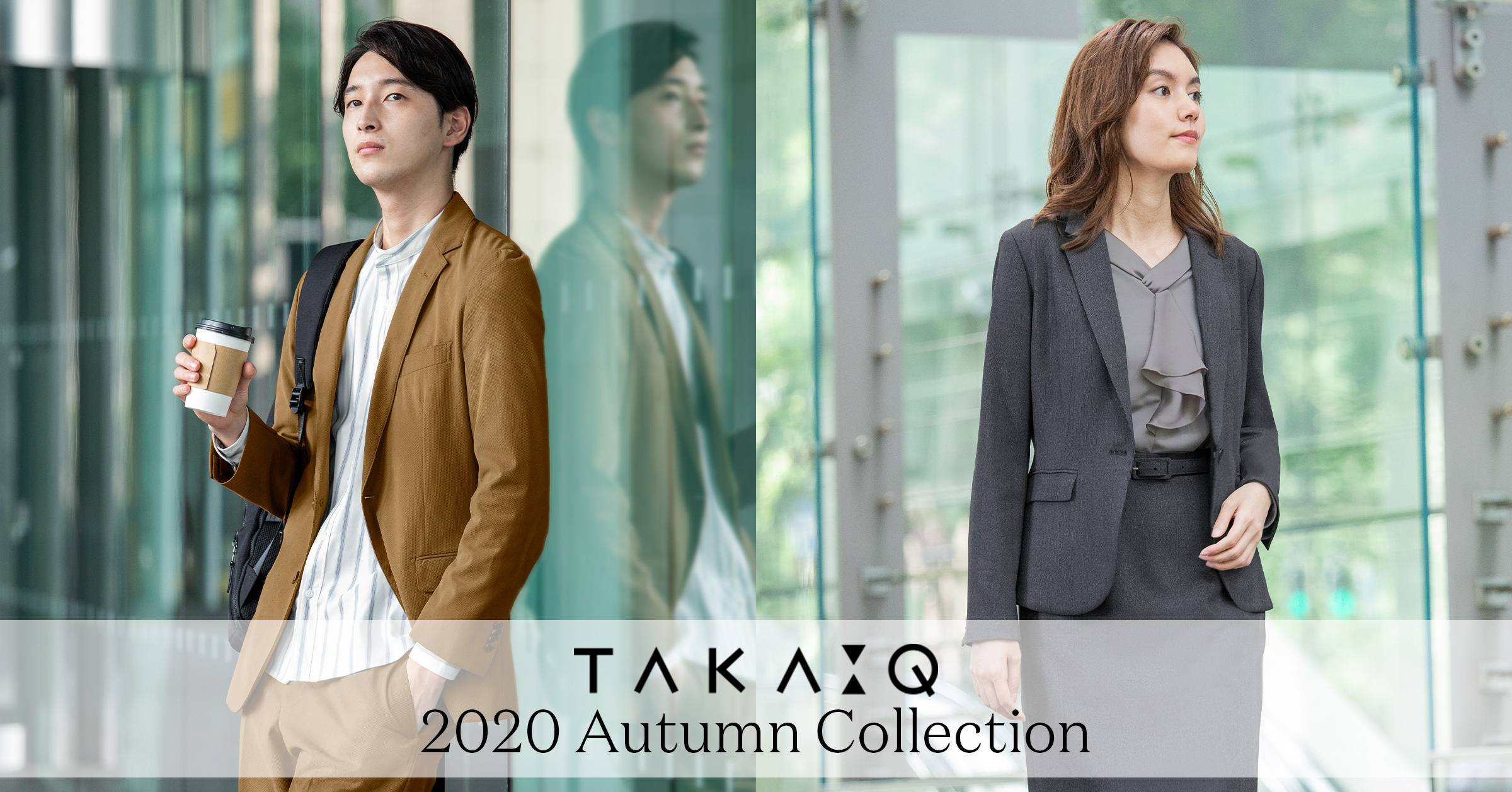 TAKA-Q 2020 AUTUMN COLLECTION