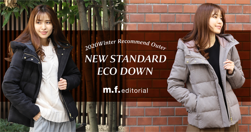 NEW STANDARD ECO DOWN -2020 Winter Recommend Outer-