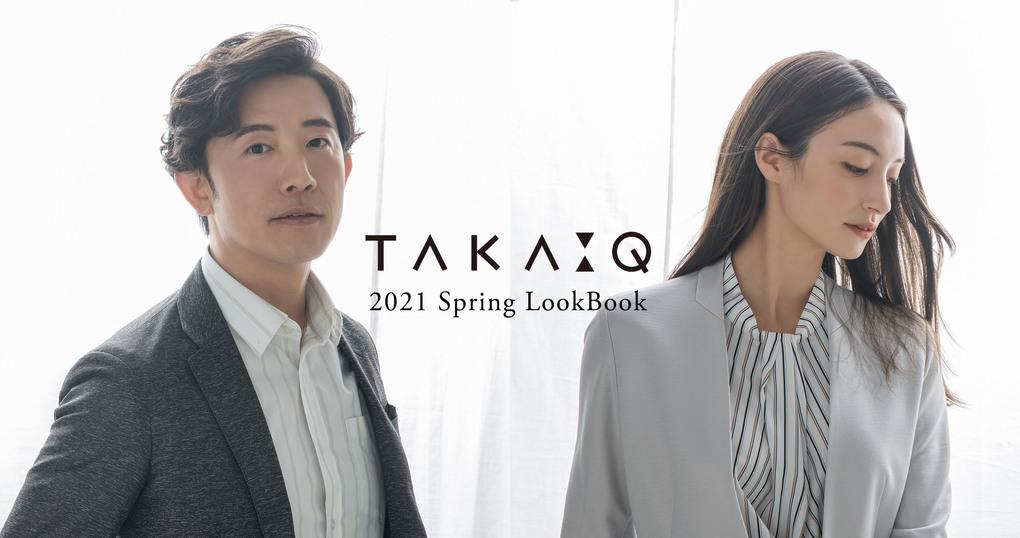 2021 TAKA-Q Spring Look Book