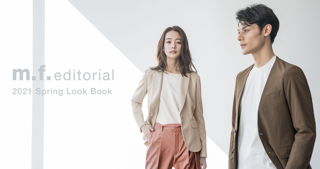 2021 SPRING COLLECTION【m.f.editorial】
