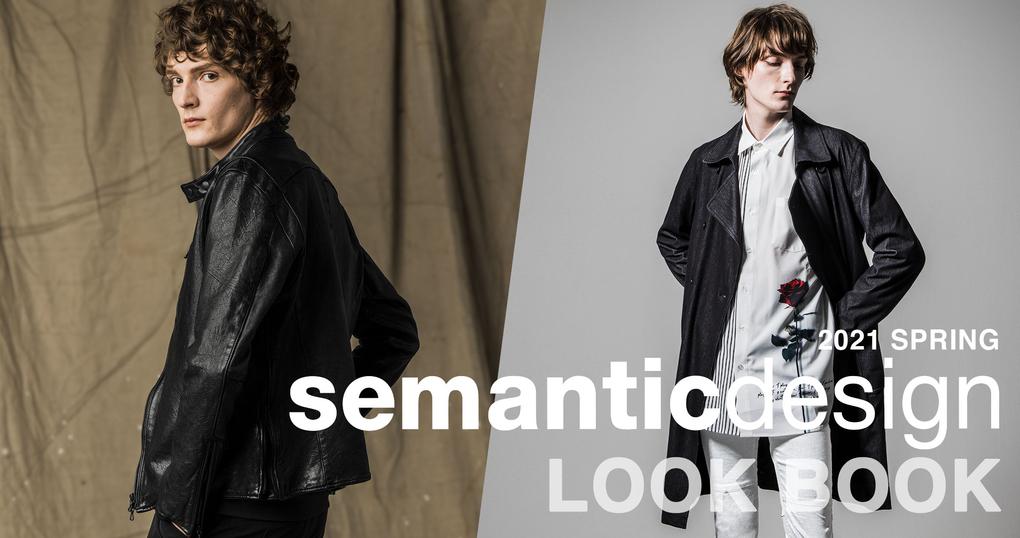 2021 SPRING COLLECTION【semanticdesign】