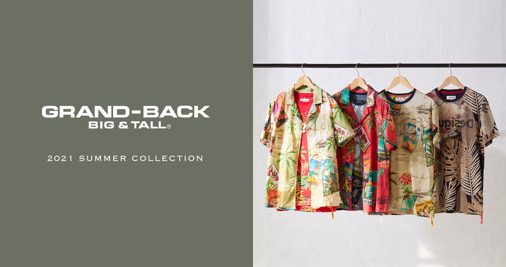 2021 SUMMER COLLECTION【GRAND-BACK】