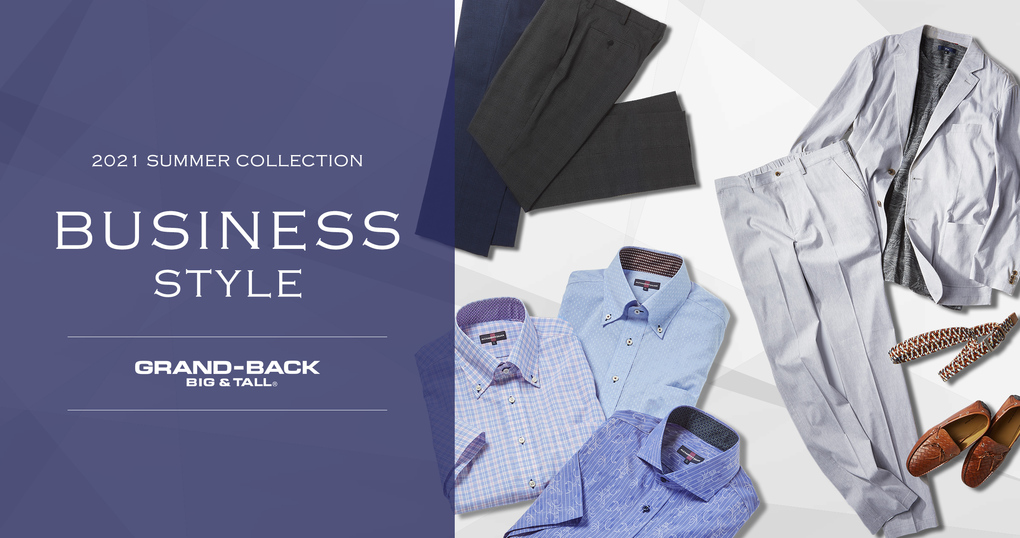 2021 SUMMER COLLECTION【BUSINESS】