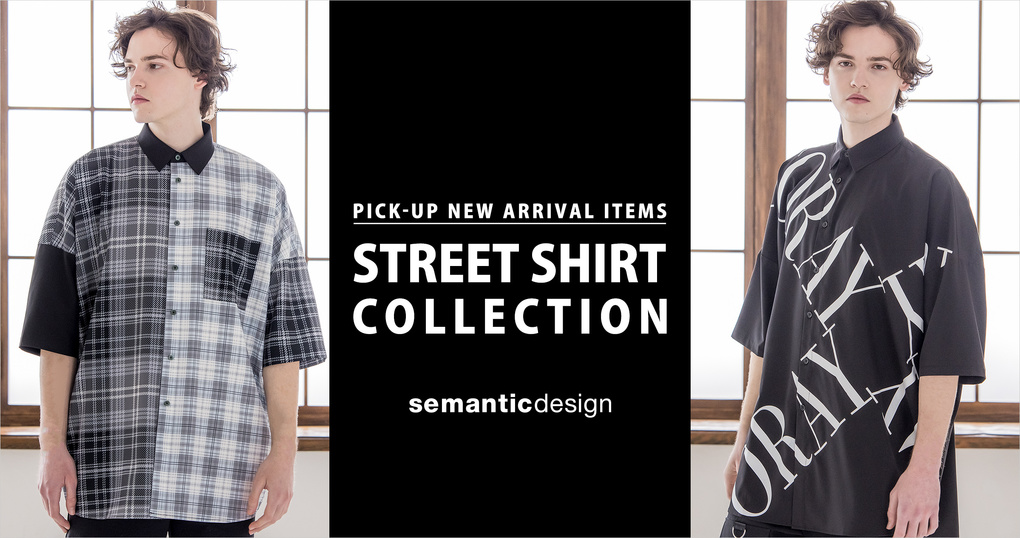 STREET SHIRT COLLECTION