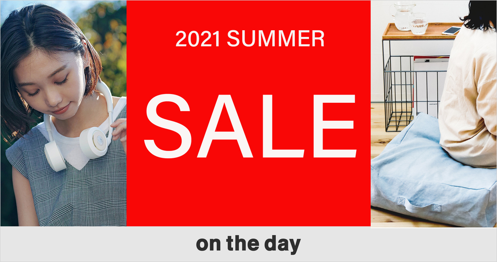 【on the day】SUMMER SALE