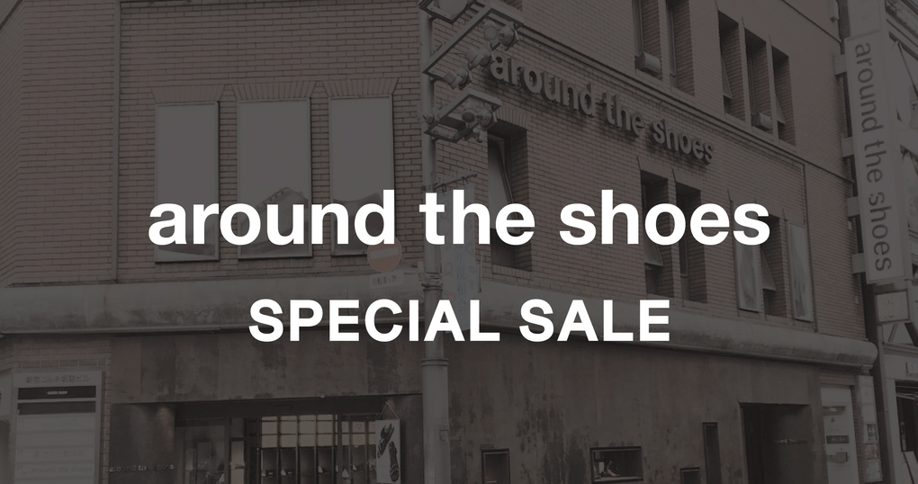 around the shoes SPECIAL  SALE