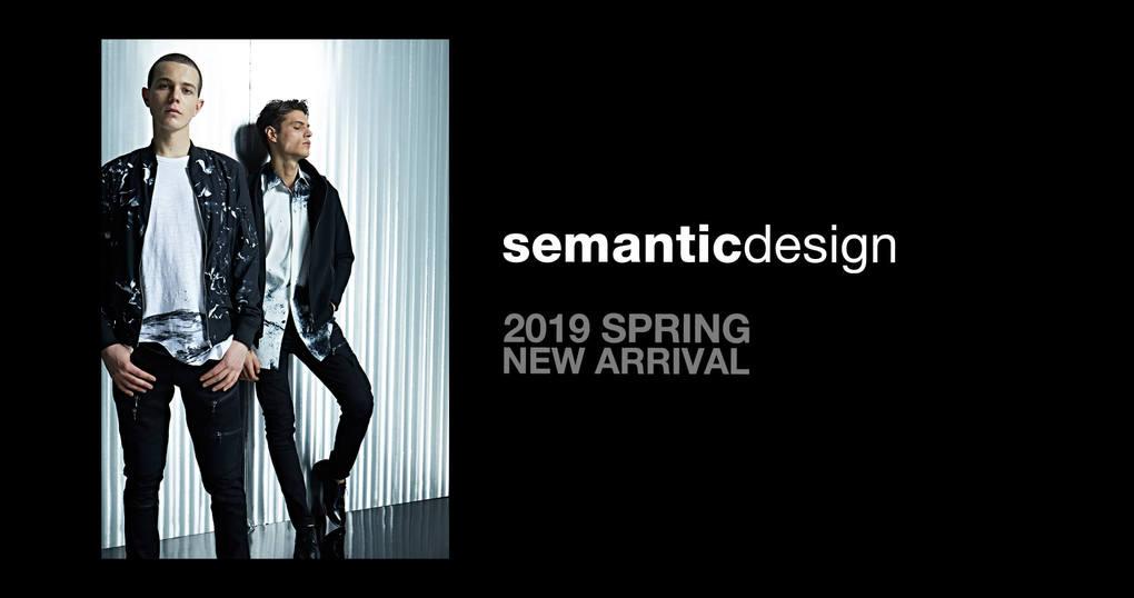 2019 Spring collection semanticdesign