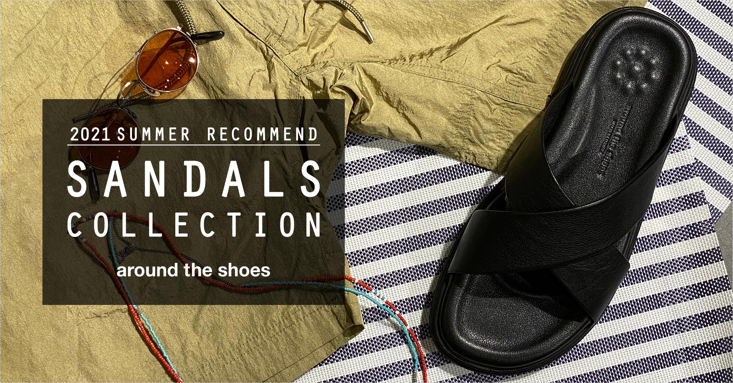 2021 SUMMER  SANDALS COLLECTION