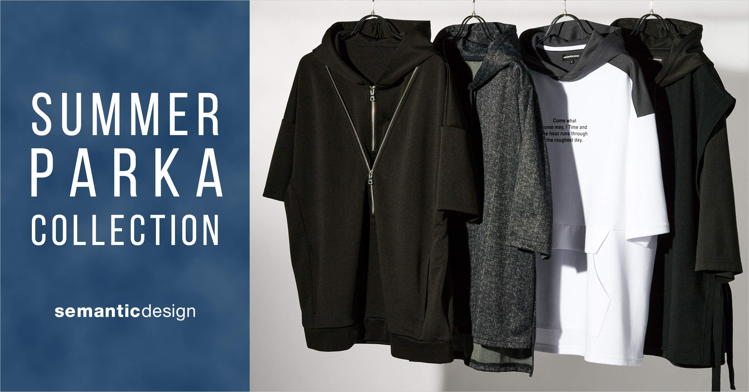 SUMMER PARKA COLLECTION