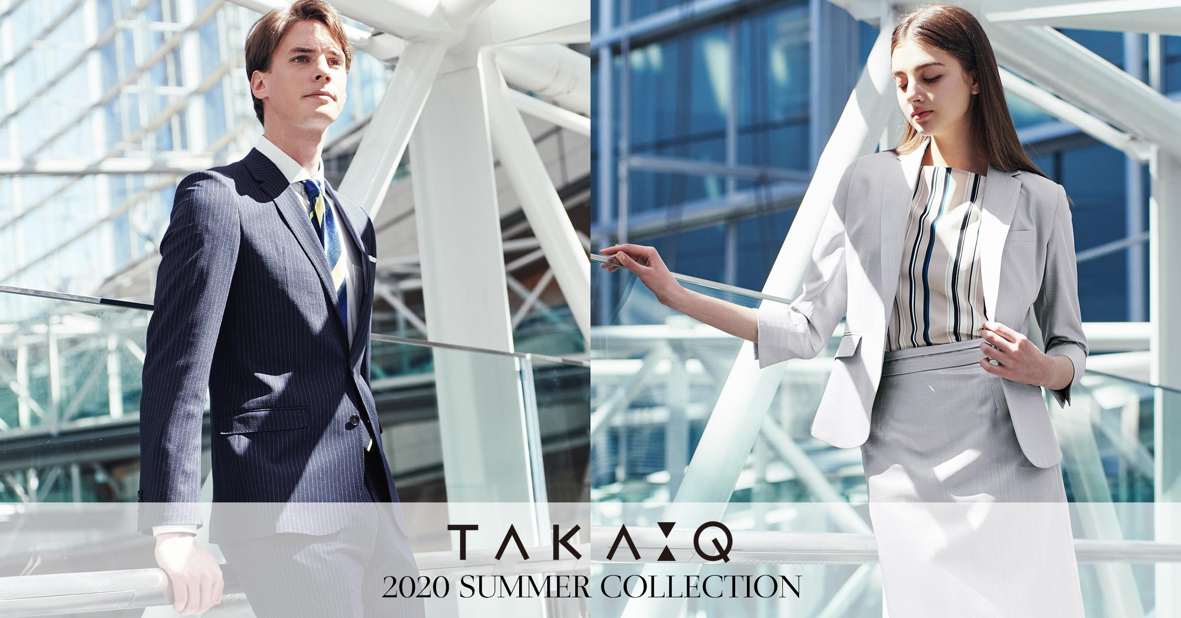 TAKA-Q 2020 SUMMER COLLECTION