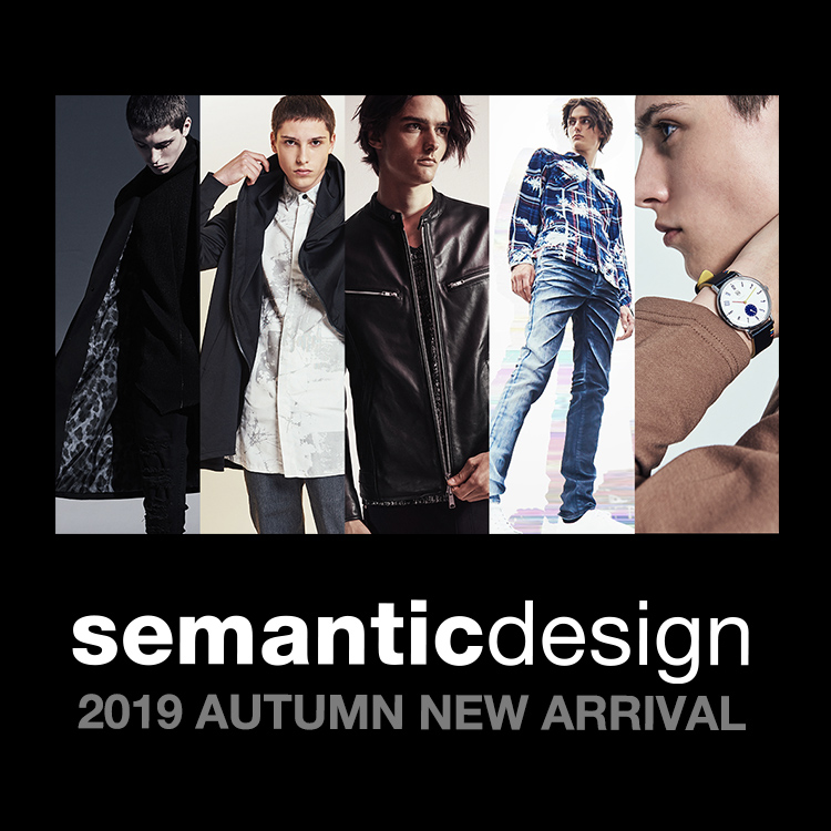 semantic design 2019 AUTUMN COLLECTION