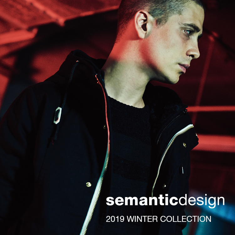 semantic design 2019 WINTER COLLECTION
