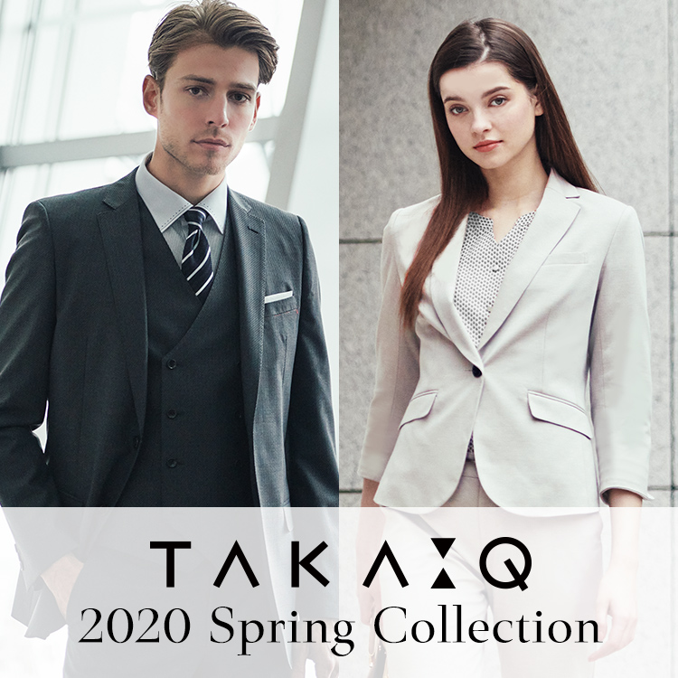 TAKA-Q 2020 SPRING COLLECTION