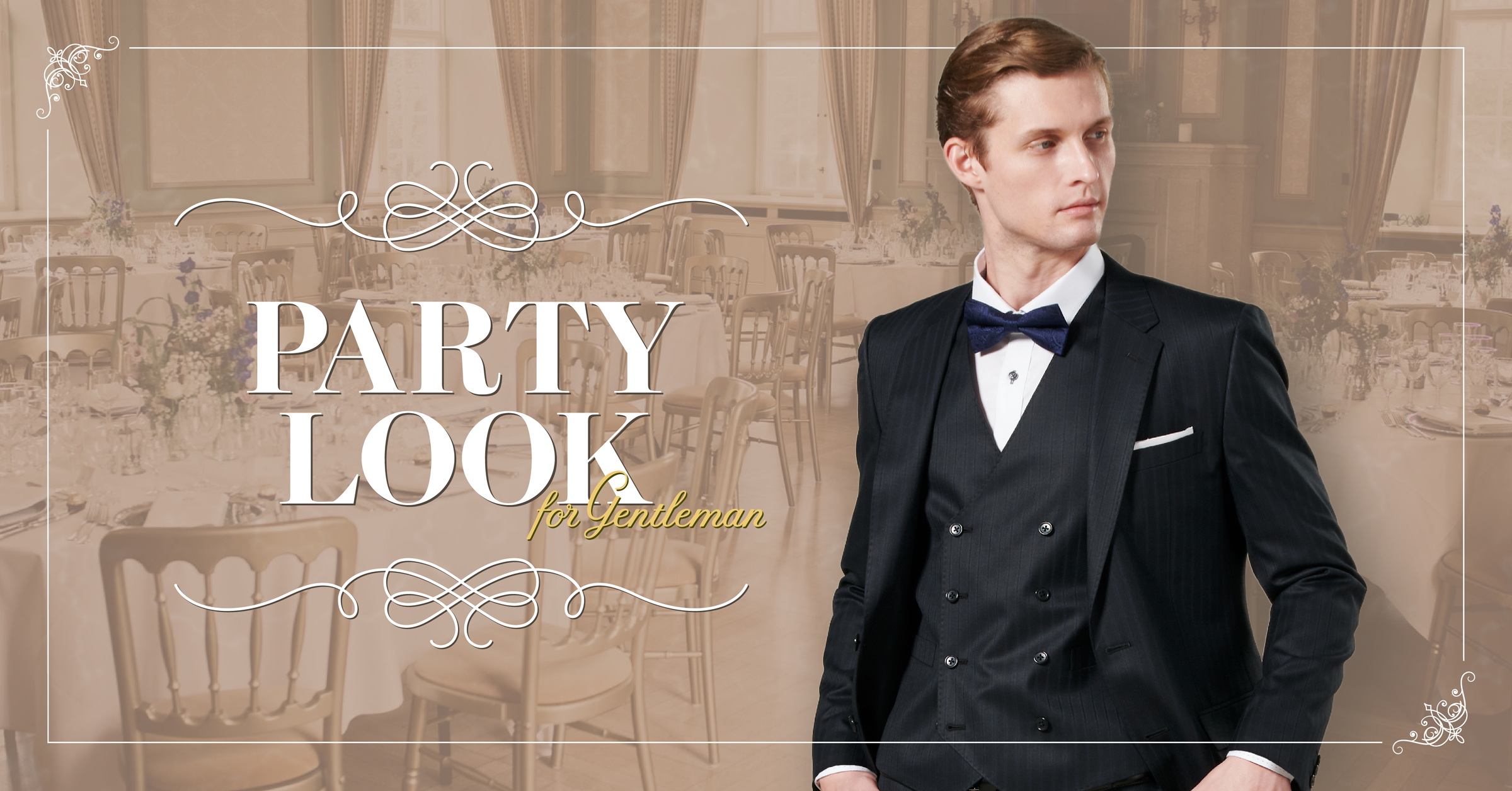 PartyLook for Gentleman