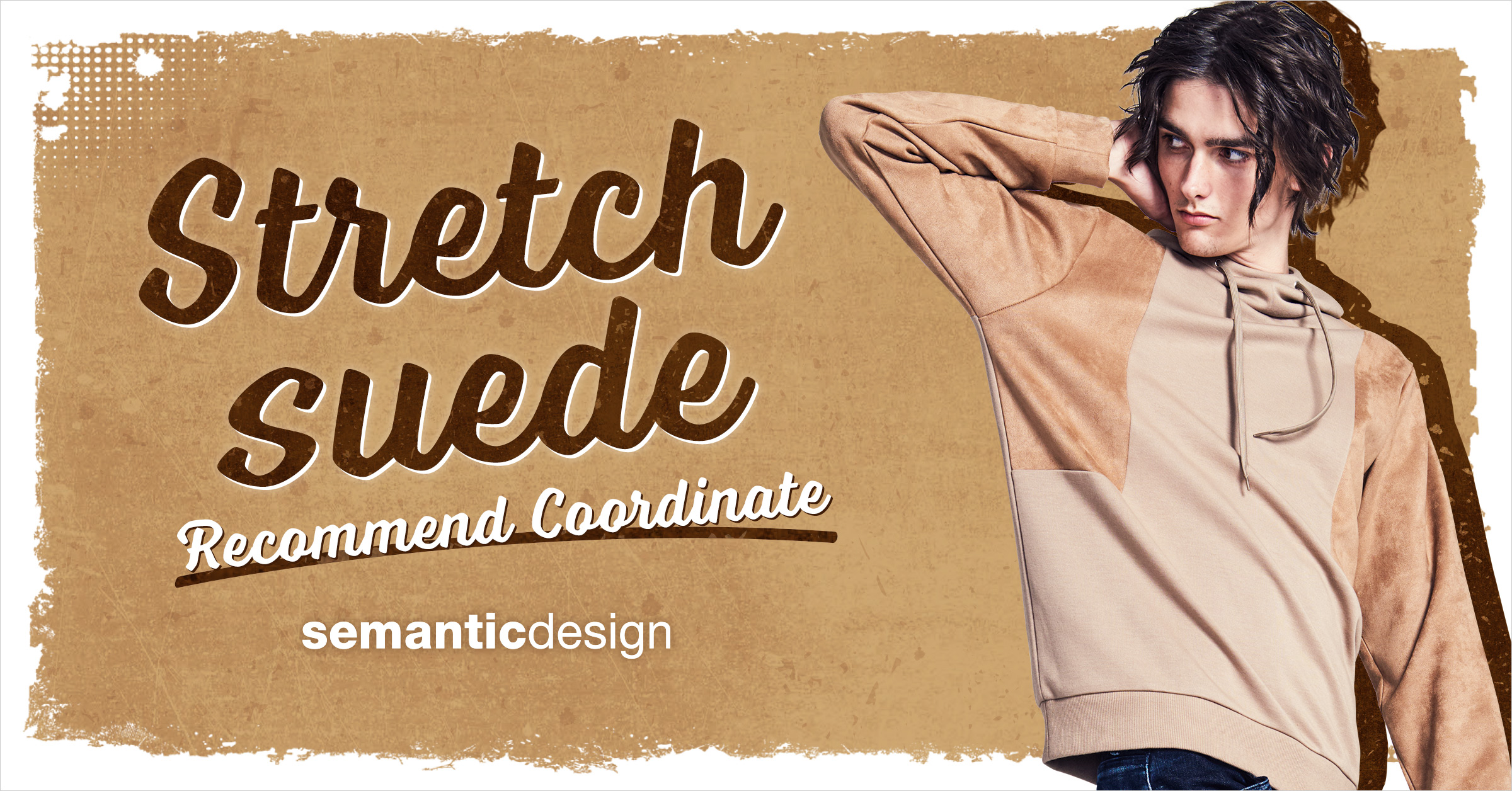 semantic design|Stretch suede  Recommend Coordinate