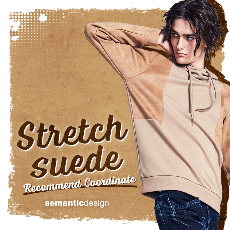 semantic design  Stretch Suede  Recommend Coordinate