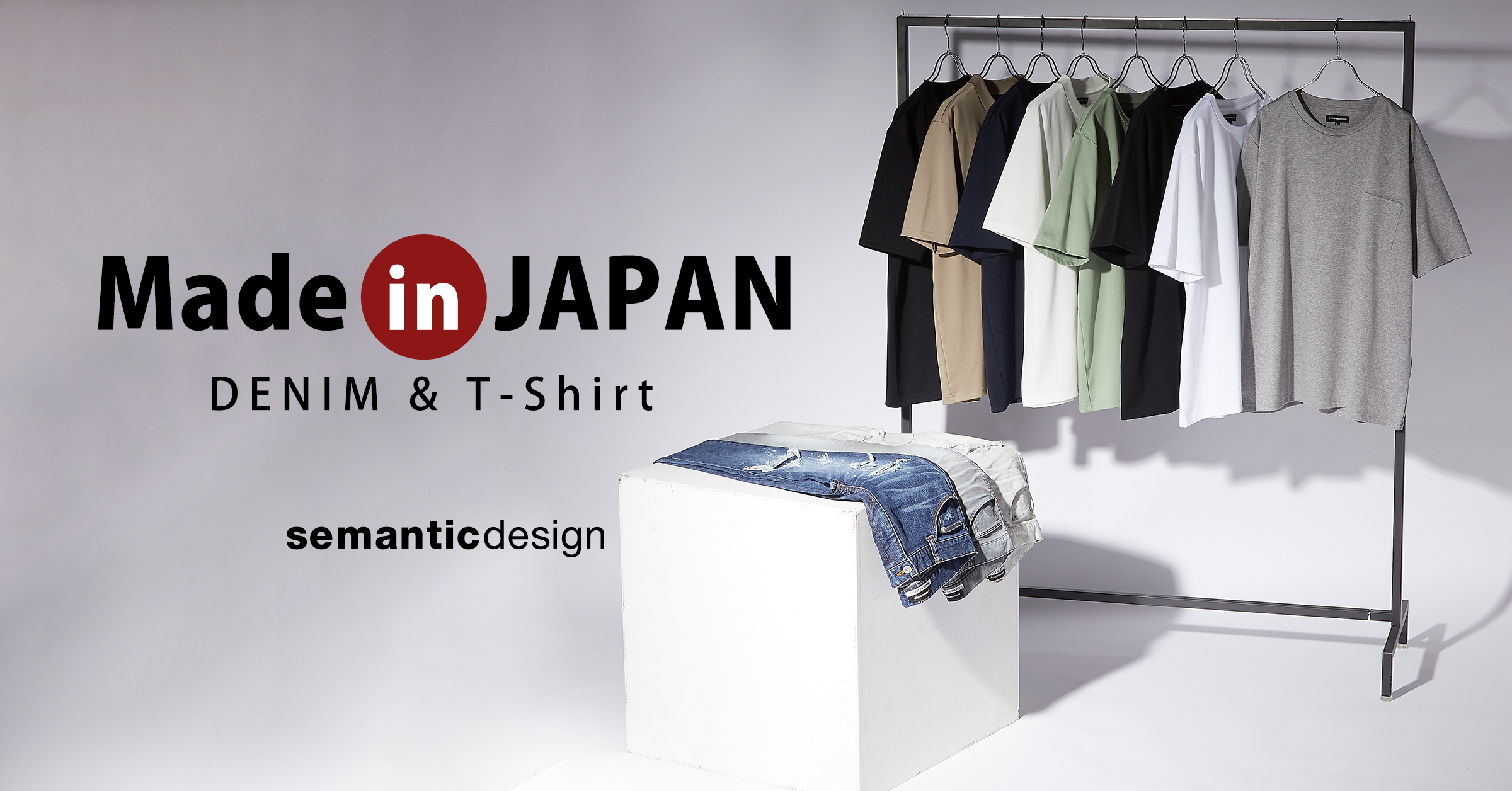 semantic design Made in JAPAN Item Collection