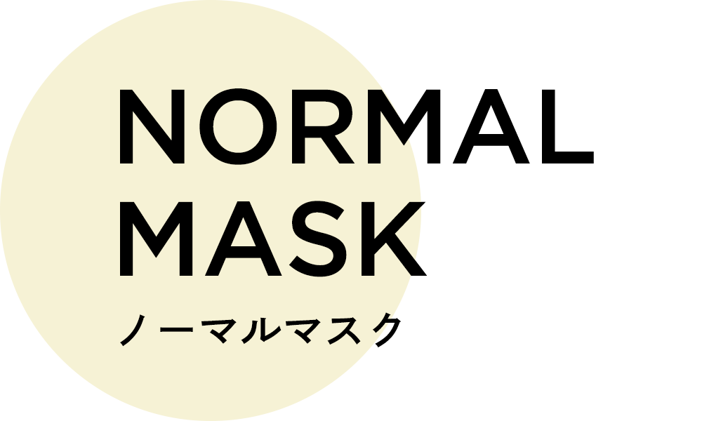 NORMAL MASK ノーマルマスク