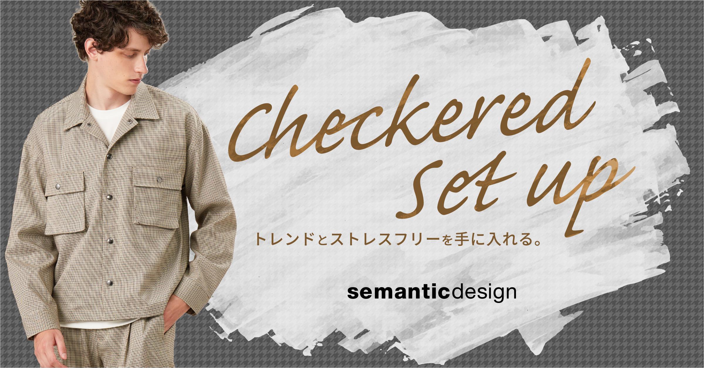 semanticdesign Checkred Set up(セマンティックデザイン チェッカードセットアップ)
