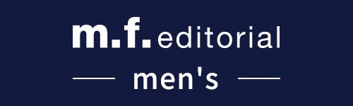 m.f.editorial(エム・エフ・エディトリアル メンズ)