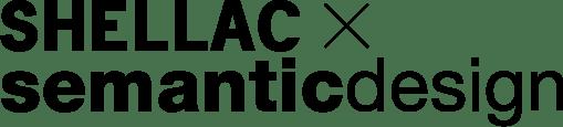 shellac×semantic design
