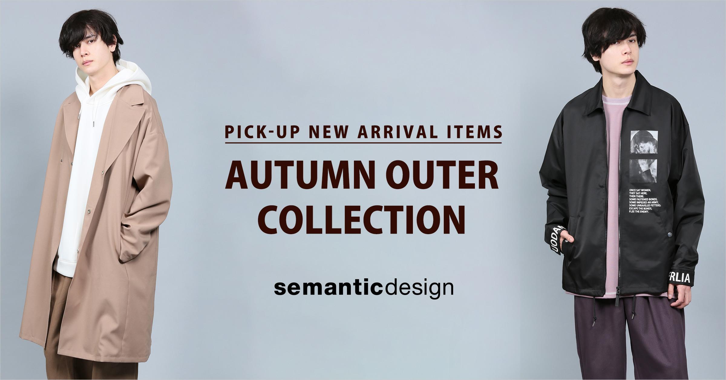 semanticdesign(セマンティックデザイン) AUTUMN OUTER COLLECTION
