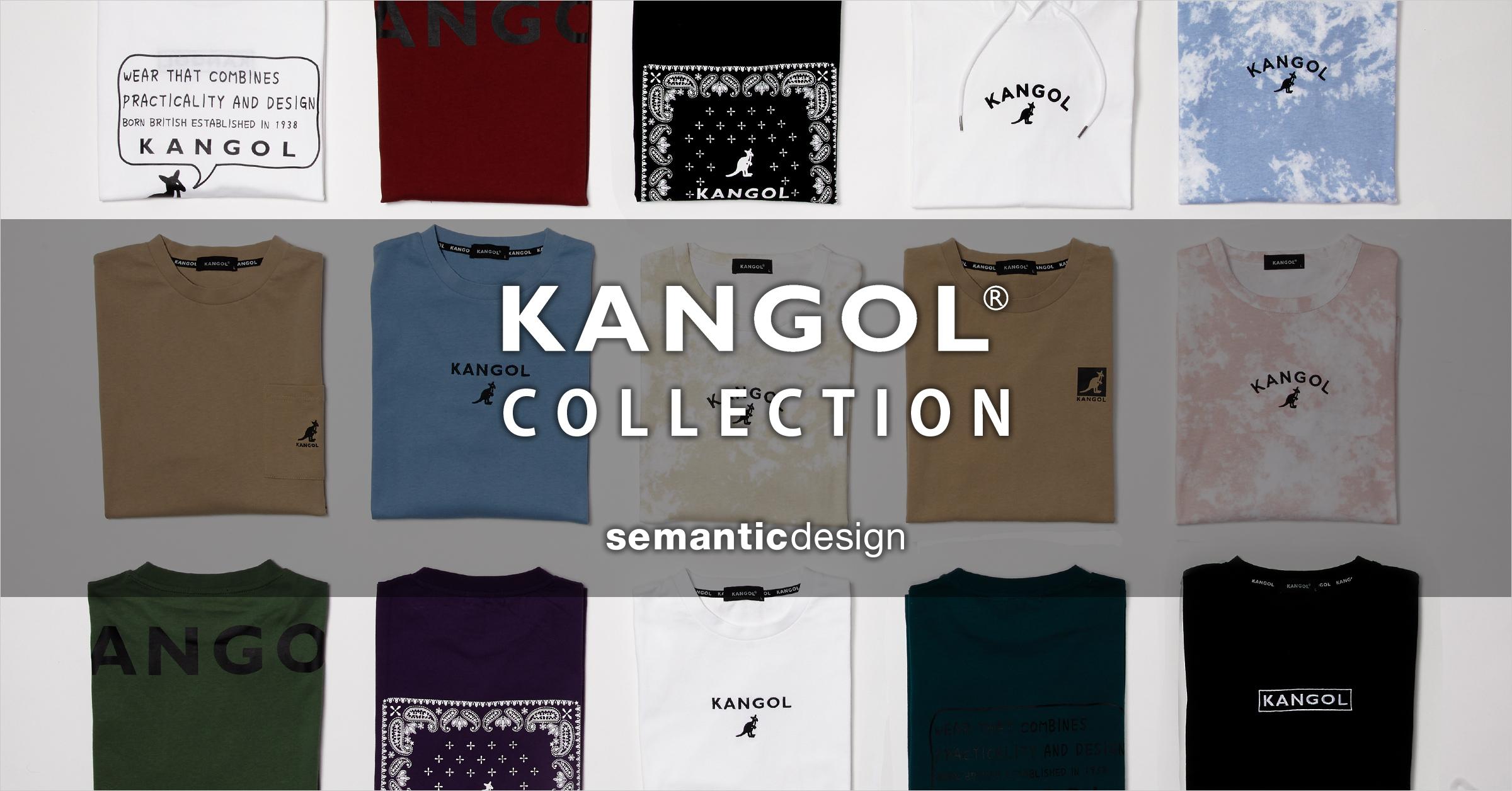 semanticdesign(セマンティックデザイン) KANGOL COLLECTION